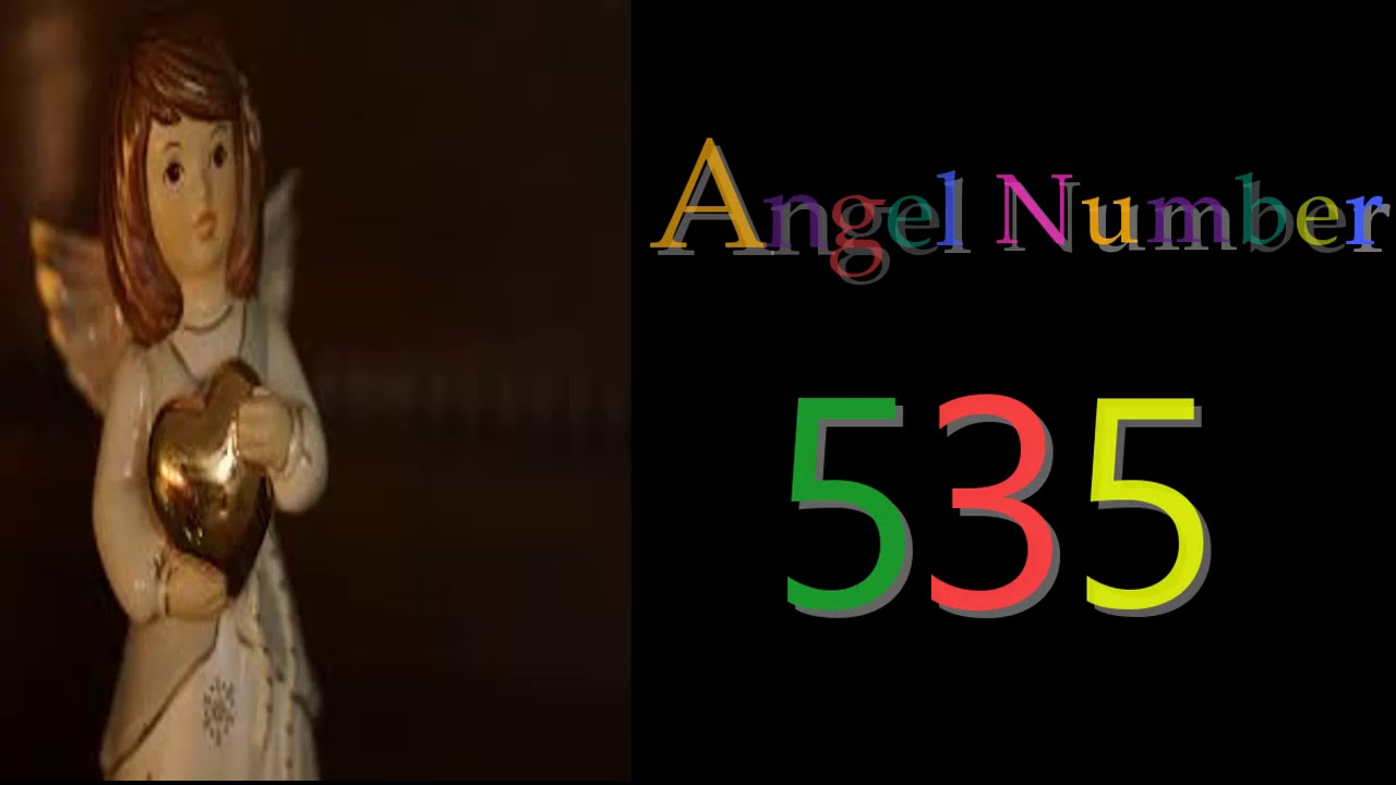 535 ANGEL NUMBER