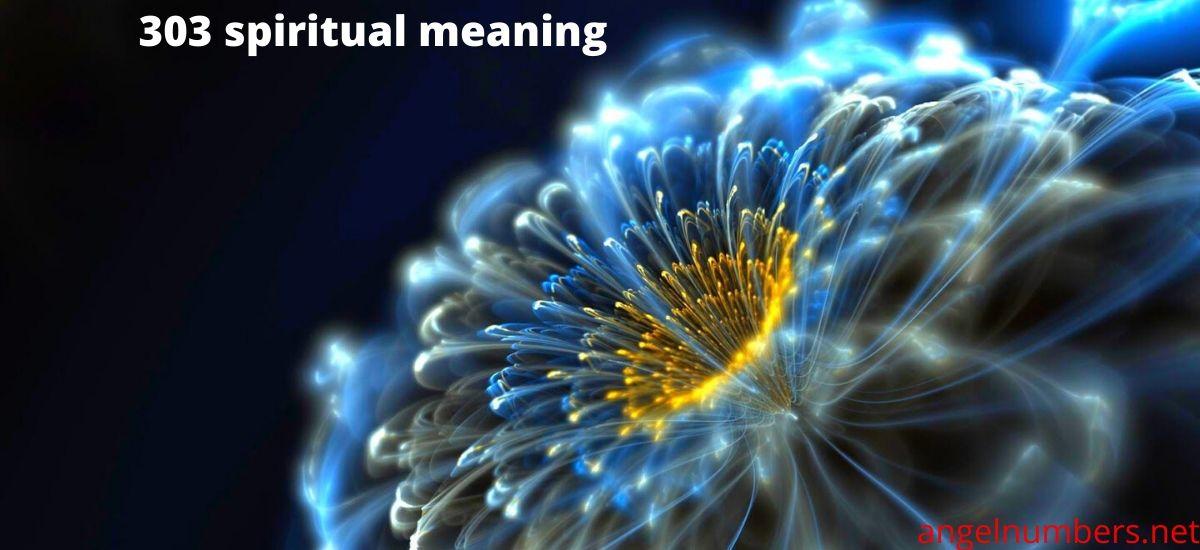 303 spiritual meaning